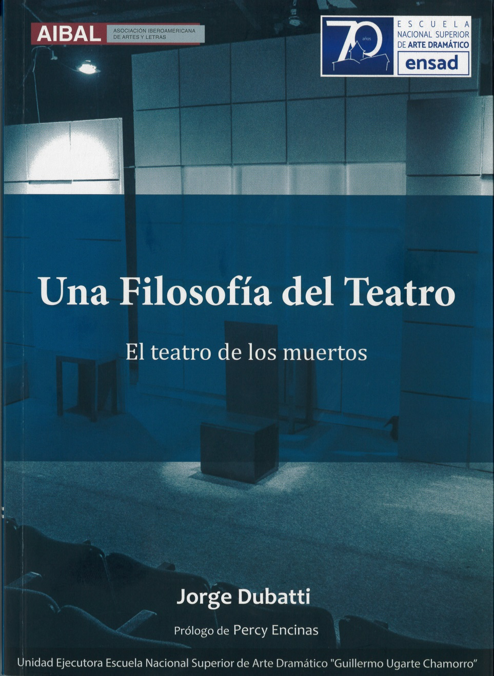 El teatro de los muertos - Jorge Dubatti